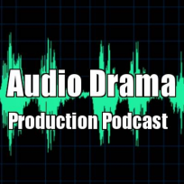 Click here to listen to the Audio Drama Production Podcast